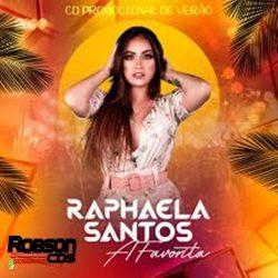 Raphaela Santos A Favorita - Promocional Outubro 2020 (CD Verão)