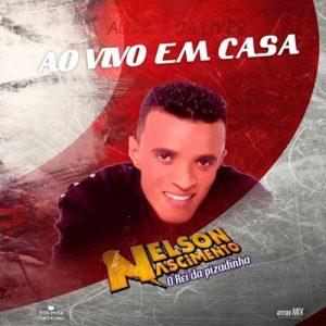 NELSON NASCIMENTO AO VIVO EM CASA AUDIO OFICIAL DA LIVE 02