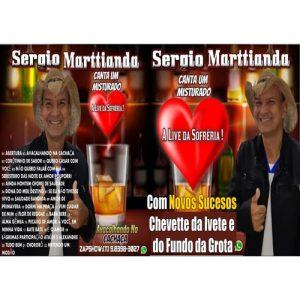 SÉRGIO MARTTIANDA INCLUINDO 03 MÚSICAS NOVAS