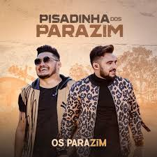 Os Parazim - Pisadinha 2020